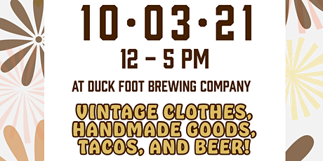 Vintage & Maker's Market at Duck Foot Brewing tickets
