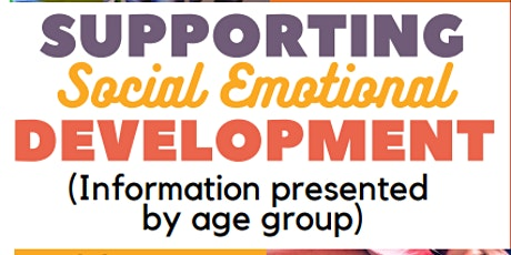 Supporting Social Emotional Development: School Age tickets