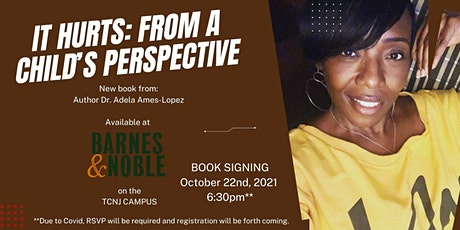 It Hurts: From A Child's Perspective Book Signing Event tickets