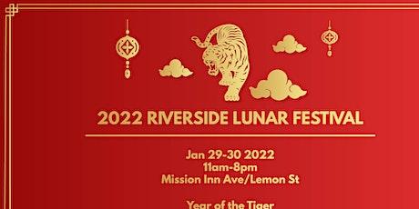 2022 Riverside Lunar Festival Jan 29-30 tickets