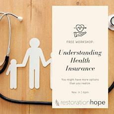 Free Workshop: Understanding Health Insurance tickets