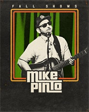 Mike Pinto w/ Zach Fowler of Sun Dried Vibes tickets