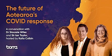 The future of Aotearoa's COVID response | Virtual | 8 October 2021 tickets