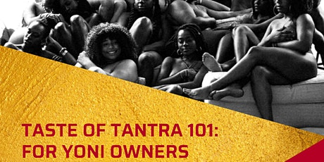 Frosted Pleasure Presents: A Taste of Tantra 101 for Yoni Owners tickets
