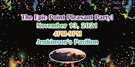 The Epic Point Pleasant Party! tickets