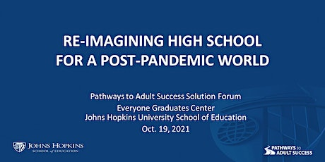 Re-imagining High School for a Post-Pandemic World tickets