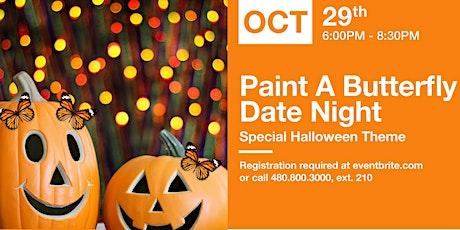 Butterfly Wonderland - Paint a Butterfly Date Night - Halloween theme tickets