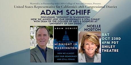 Congressman Adam Schiff discussing MIDNIGHT IN WASHINGTON tickets