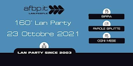 A.F.B.P. 160°  Anniversary Lan - Ottobre 2021 biglietti