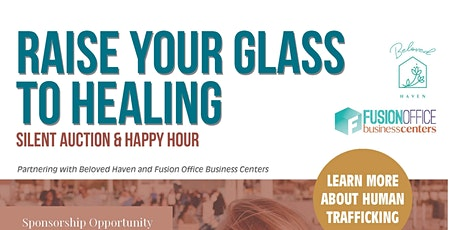 Raise Your Glass to Healing - a Silent Auction to benefit Beloved Haven tickets