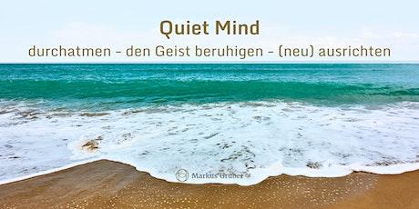 Quiet Mind Tickets