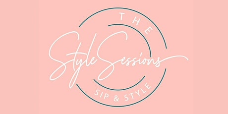 The Style Sessions - Sip and Style -Textured Waves tickets