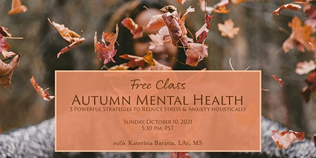 Autumn Mental Health: 3 Powerful Strategies to Reduce Stress & Anxiety tickets