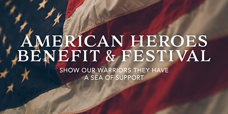 American Heroes Benefit and Festival tickets