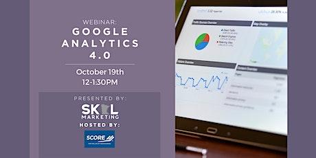 Google Analytics 4.0 - Meet the Next Generation of Google Analytics tickets