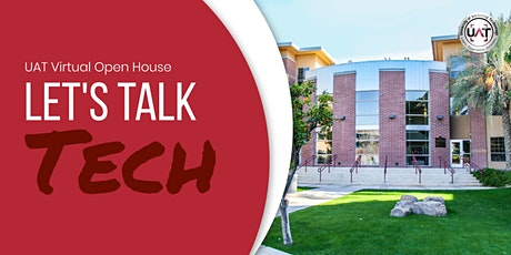 UAT Virtual Let's Talk Tech Open House tickets