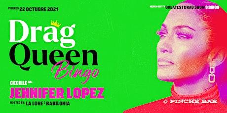 Drag Queen Bingo, JLO entradas