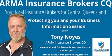 ARMA Insurance Brokers CQ: Protecting you and your Business tickets