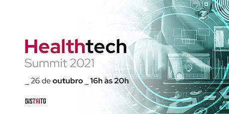Healthtech Summit | Distrito ingressos