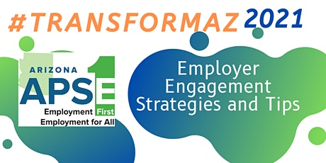 Employer Engagement Strategies and Tips tickets