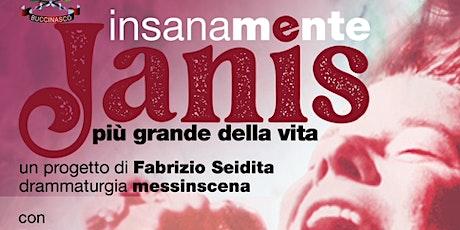 InsanaMente  Janis biglietti