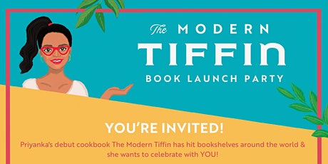 THE MODERN TIFFIN BOOK LAUNCH PARTY tickets