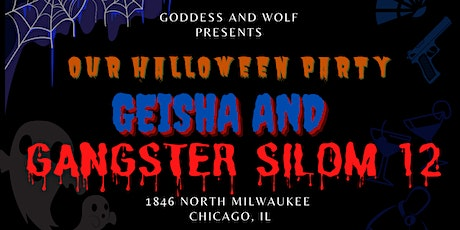 GEISHA AND GANGSTER  SILOM 12  HALLOWEEN PARTY tickets