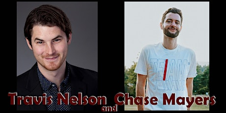 Stand-up Comedians Travis Nelson and Chase Mayers tickets