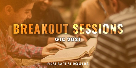 GIC Breakout Sessions tickets