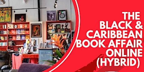 BLACK  AND CARIBBEAN BOOK AFFAIR 2021 -Thursday, Oct. 14 -17, 2021 tickets