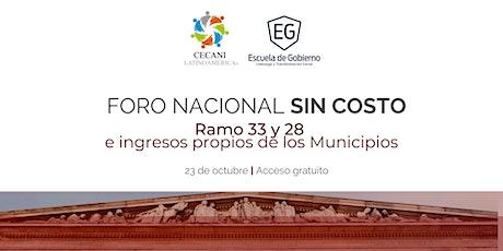 Foro Nacional Ramo 33 y 28 e ingresos propios de los Municipios entradas