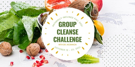 Naturally Inclined Fall 2021: Group Cleanse Challenge with Dr. McKinnon tickets