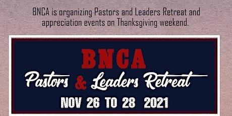 BNCA Retreat tickets