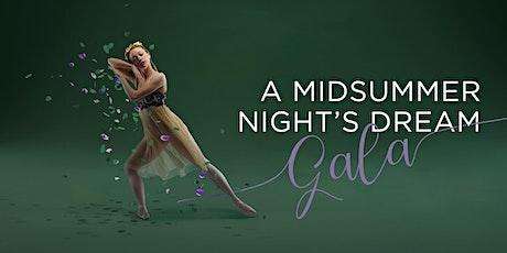 A MIDSUMMER NIGHT'S DREAM GALA tickets