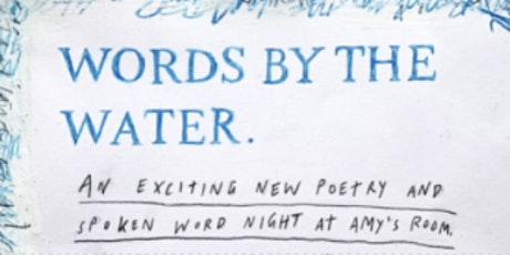 Words By The Water - an evening of poetry and spoken word tickets