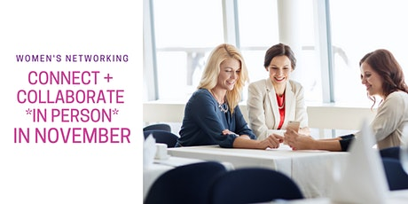 IN PERSON - POCO Connect + Collaborate Women's Networking billets
