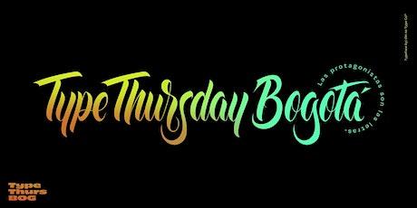 BOGOTÁ TYPE IS BACK!!!! Oct. 28 entradas