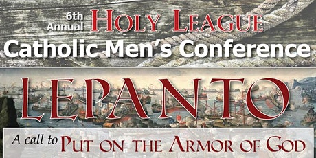 6th Annual Holy League Catholic Mens' Conference tickets