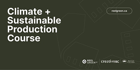 Reel Green Climate and Sustainable Production Training - OCT 20 tickets
