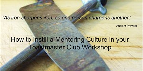 'How to Instill a Mentoring Culture in your TM Club' Workshop tickets