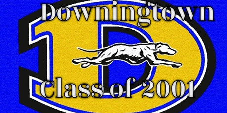 Downingtown Senior High School Class of 2001 20 Year Reunion tickets