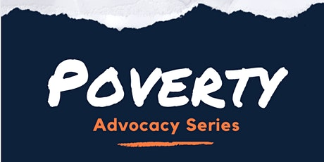 Poverty Advocacy Series tickets