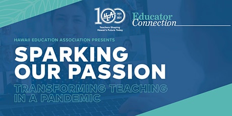 Sparking Our Passion   Transforming Teaching in a Pandemic tickets