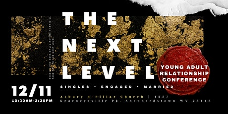 The Next Level Young Adult Relationship Conference tickets