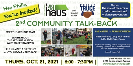 Germantown ArtHaus Community Talk-Back feat. Philly Truce! * OUTDOOR EVENT* tickets