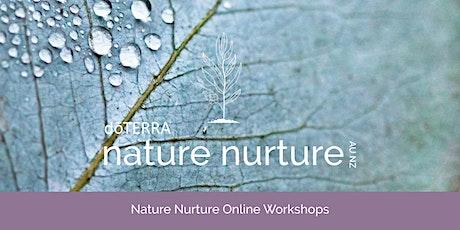 Nature Nurture, Online Workshop-Wednesday 10th November, 7PM AEDT/ 9PM NZDT Tickets