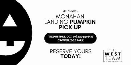 4th Annual Monahan Landing Pumpkin Pick Up billets