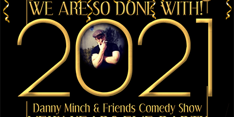 NYE Comedy Show with Danny Minch & Friends tickets