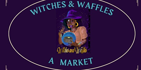 Witches & Waffles tickets
