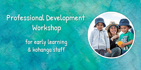 Early Learning Services PD - Healthy Minds- Kawerau tickets